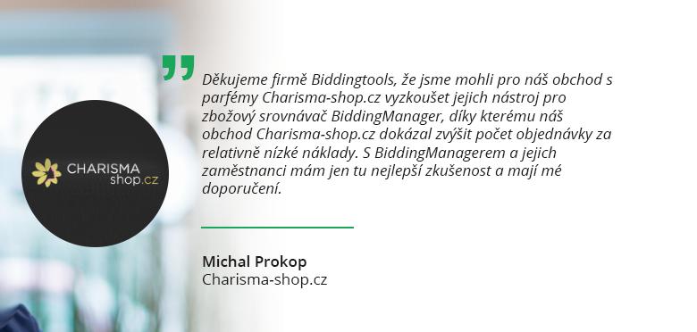 Co říká Michal Prokop z Charisma-shop.cz o BiddingManageru