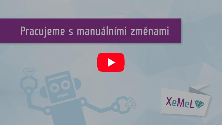Videonávod jak pracovat s manuálními změnami