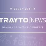 Trayto NEWS leden 2021