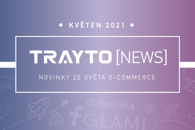 Trayto News 5/2021 květen