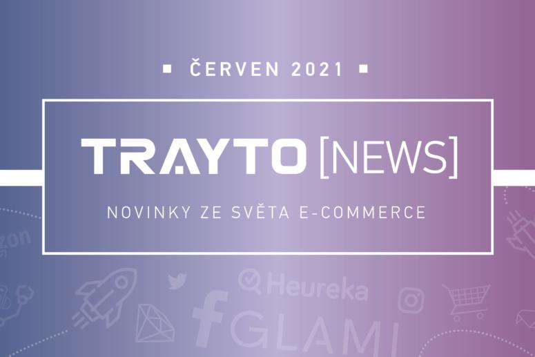 Trayto News 6/2021 červen